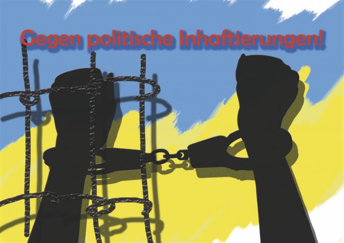 Gegen politische Inhaftierungen!